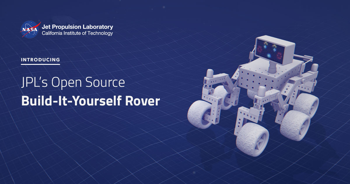 JPL's Open Source Build-It-Yourself Rover